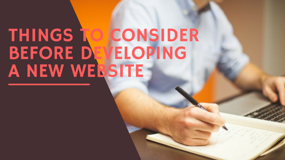 things-to-consider-before-developing-a-new-website