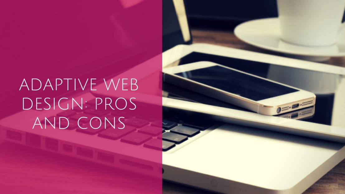 adaptive-web-design-pros-and-cons